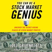 You Can Be a Stock Market Genius: Uncover the Secret Hiding Places of Stock Market Profits Audiobook, by Joel Greenblatt|