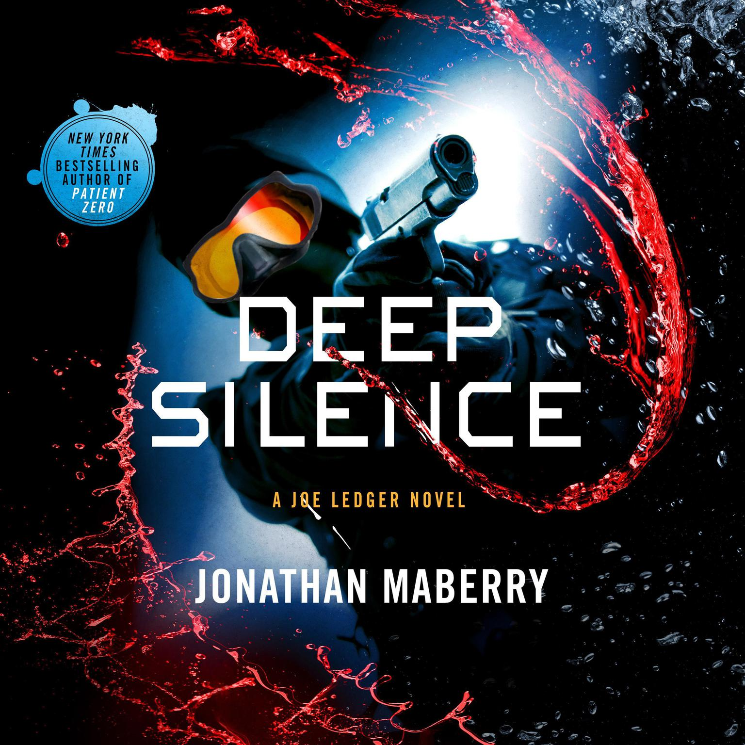 Printable Deep Silence: A Joe Ledger Novel Audiobook Cover Art