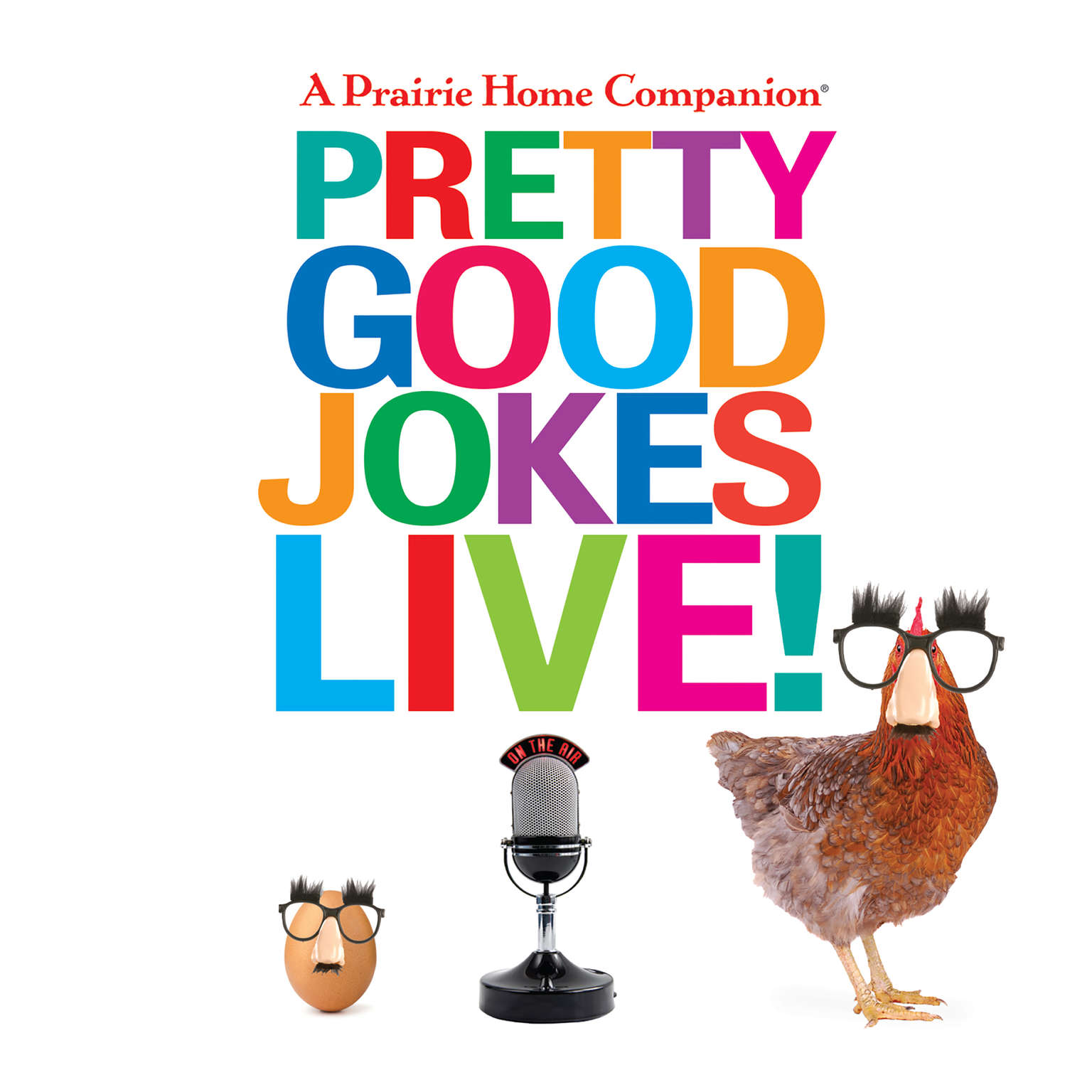 A Prairie Home Companion Pretty Good Jokes Live! Audiobook, by Garrison Keillor