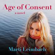 Age of Consent Audiobook, by Marti Leimbach