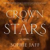 Crown of Stars Audiobook, by Sophie Jaff