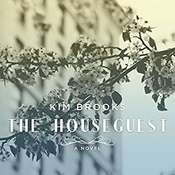 The Houseguest: A Novel Audiobook, by Kim Brooks