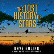 The Lost History of Stars: A Novel Audiobook, by Dave Boling