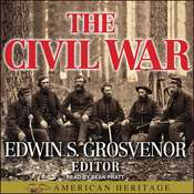 The Best of American Heritage: The Civil War Audiobook, by Edwin S. Grosvenor