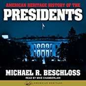 American Heritage History of the Presidents Audiobook, by Michael R. Beschloss