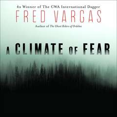 A Climate of Fear Audiobook, by Fred Vargas