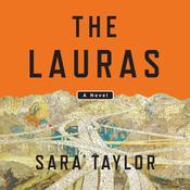 The Lauras: A Novel Audiobook, by Sara Taylor