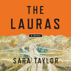 The Lauras: A Novel Audiobook, by Sara Taylor