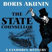 The State Counsellor: A Fandorin Mystery Audiobook, by Boris Akunin