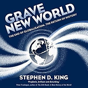 Printable Grave New World: The End of Globalization, the Return of History Audiobook Cover Art
