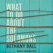 What To Do About The Solomons Audiobook, by Bethany Ball