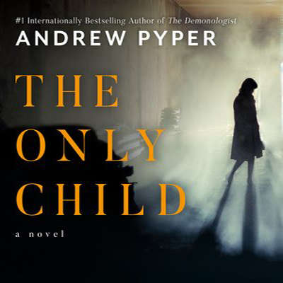 The Only Child Audiobook, by Andrew Pyper