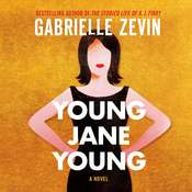 Young Jane Young: A Novel Audiobook, by Gabrielle Zevin