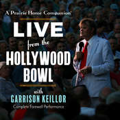 A Prairie Home Companion: Live from the Hollywood Bowl Audiobook, by Garrison Keillor
