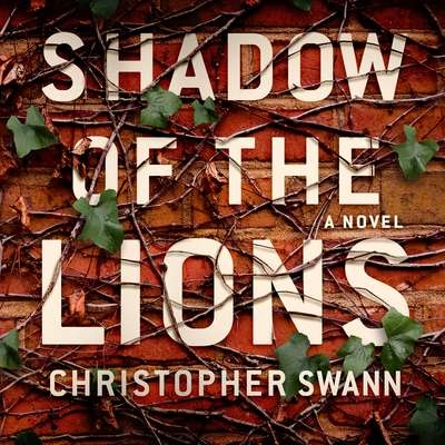 Shadow of the Lions: A Novel Audiobook, by Christopher Swann