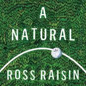 A Natural: A Novel Audiobook, by Ross Raisin