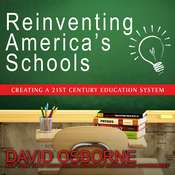 Reinventing Americas Schools: Creating a 21st Century Education System Audiobook, by David Osborne