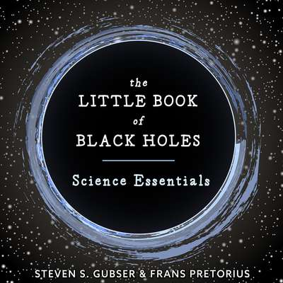 The Little Book of Black Holes: Science Essentials Audiobook, by Frans Pretorius