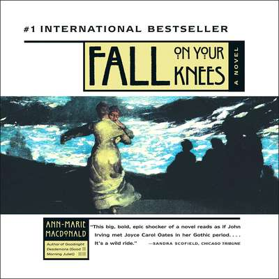 Fall On Your Knees Audiobook, by Ann-Marie McDonald