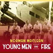 Young Men and Fire Audiobook, by Norman MacLean
