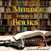 A Murder for the Books: A Blue Ridge Library Mystery Audiobook, by Victoria Gilbert