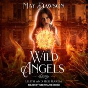 Wild Angels: A Reverse Harem Paranormal Romance Audiobook, by May Dawson