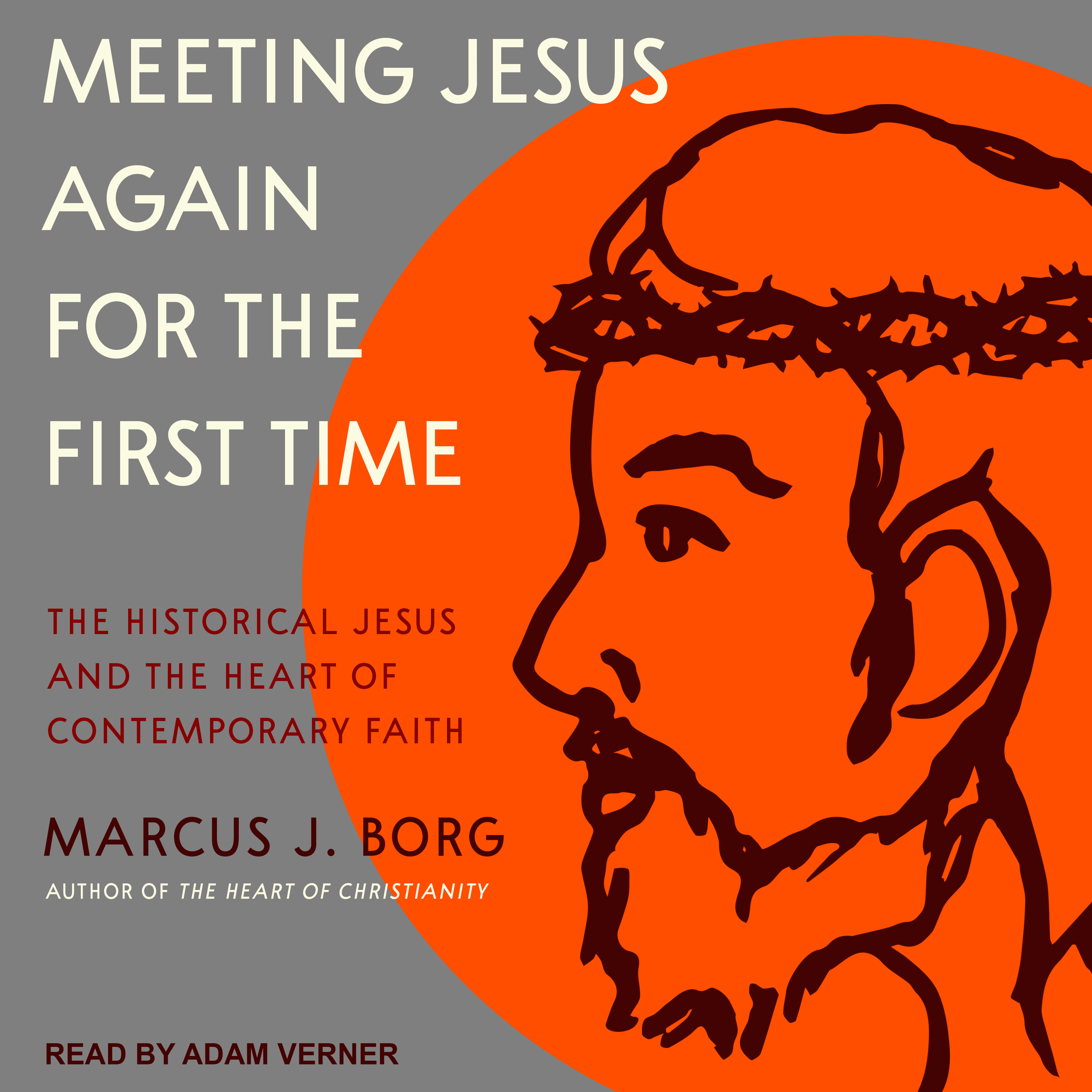Printable Meeting Jesus Again for the First Time: The Historical Jesus and the Heart of Contemporary Faith Audiobook Cover Art