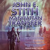 Manhattan Transfer Audiobook, by John E. Stith