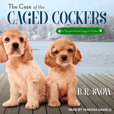 The Case of the Caged Cockers Audiobook, by B.R. Snow