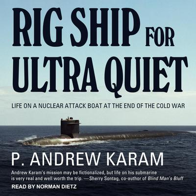 Rig Ship for Ultra Quiet Audiobook, by P. Andrew Karam