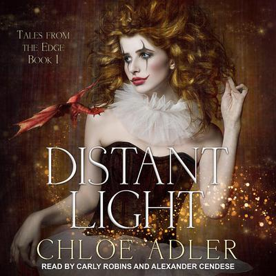 Distant Light: A Reverse Harem Romance Audiobook, by Chloe Adler