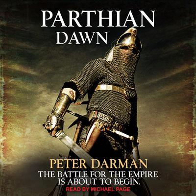 Parthian Dawn Audiobook, by Peter Darman