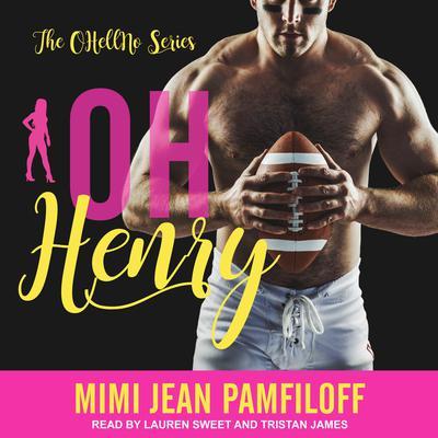 Oh, Henry Audiobook, by Mimi Jean Pamfiloff