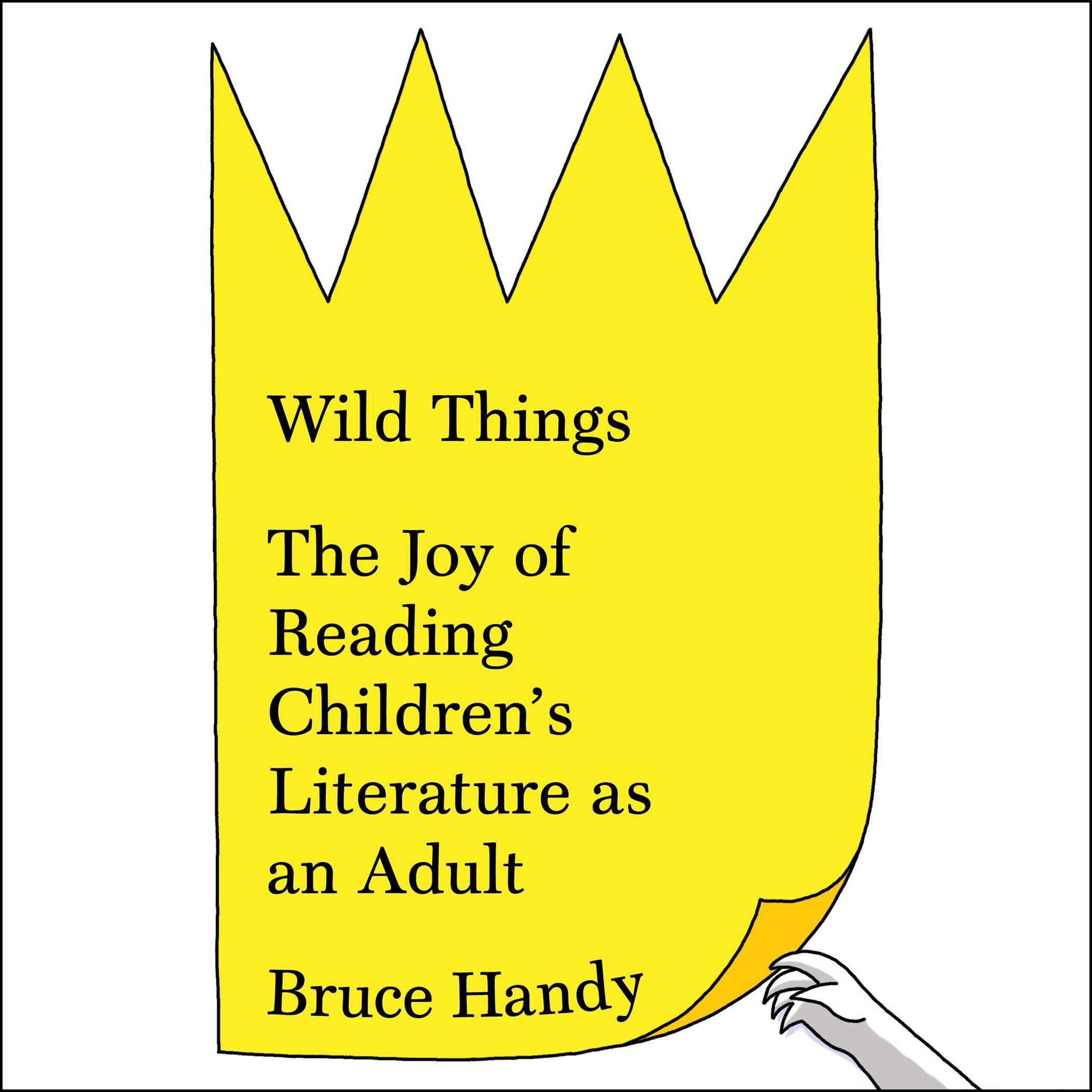 Printable Wild Things: The Joy of Reading Children's Literature as an Adult Audiobook Cover Art