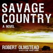 Savage Country: A Novel Audiobook, by Robert Olmstead