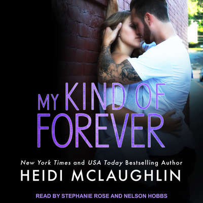 My Kind of Forever Audiobook, by Heidi McLaughlin