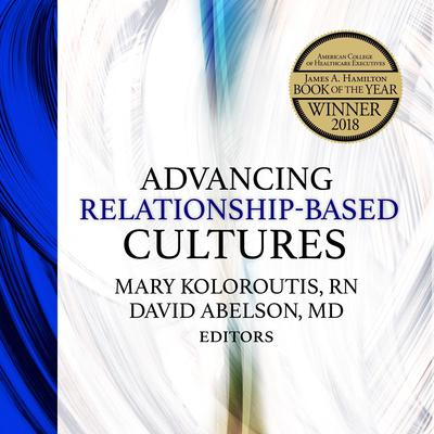 Advancing Relationship-Based Cultures Audiobook, by David Abelson