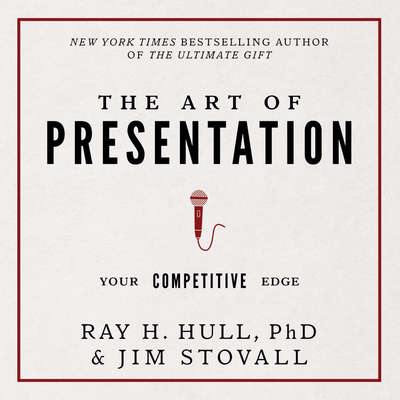 The Art of Presentation:Your Competitive Edge Audiobook, by Jim Stovall