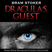 Dracula's Guest Audiobook, by Bram Stoker