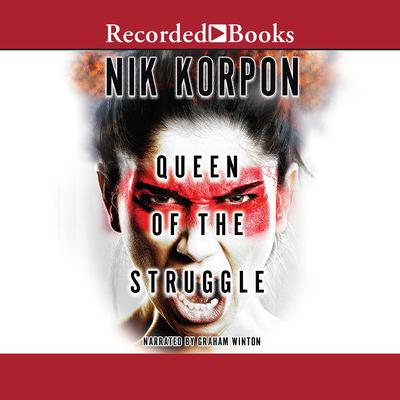 Queen of the Struggle Audiobook, by Nik Korpon