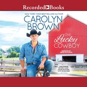 One Lucky Cowboy Audiobook, by Carolyn Brown