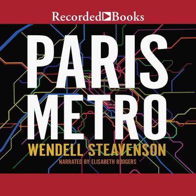 Paris Metro Audiobook, by Wendell Steavenson