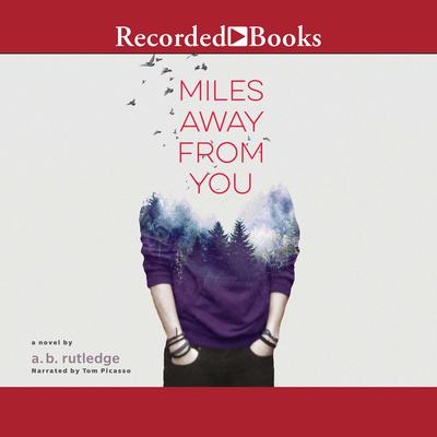 Miles Away From You Audiobook, by A.B. Rutledge
