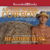 As You Were, Cowboy Audiobook, by Heather Long