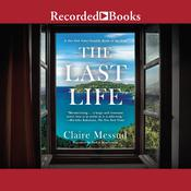 The Last Life Audiobook, by Claire Messud