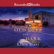 The Old Deep and Dark Audiobook, by Ellen Hart