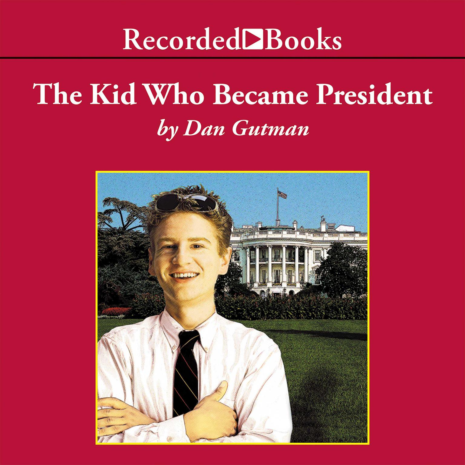 Printable The Kid Who Became President Audiobook Cover Art