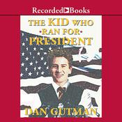 The Kid Who Ran for President Audiobook, by Dan Gutman