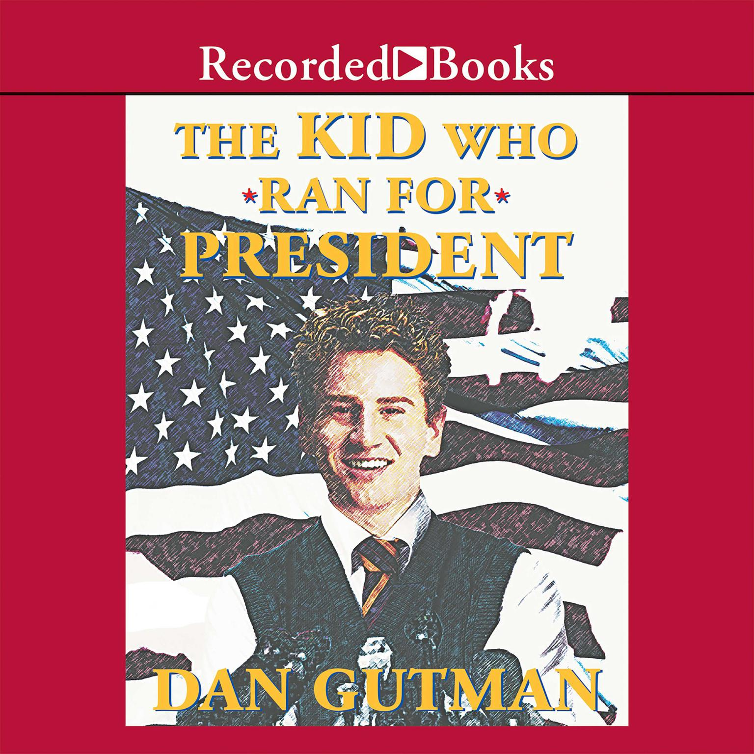 Printable The Kid Who Ran for President Audiobook Cover Art