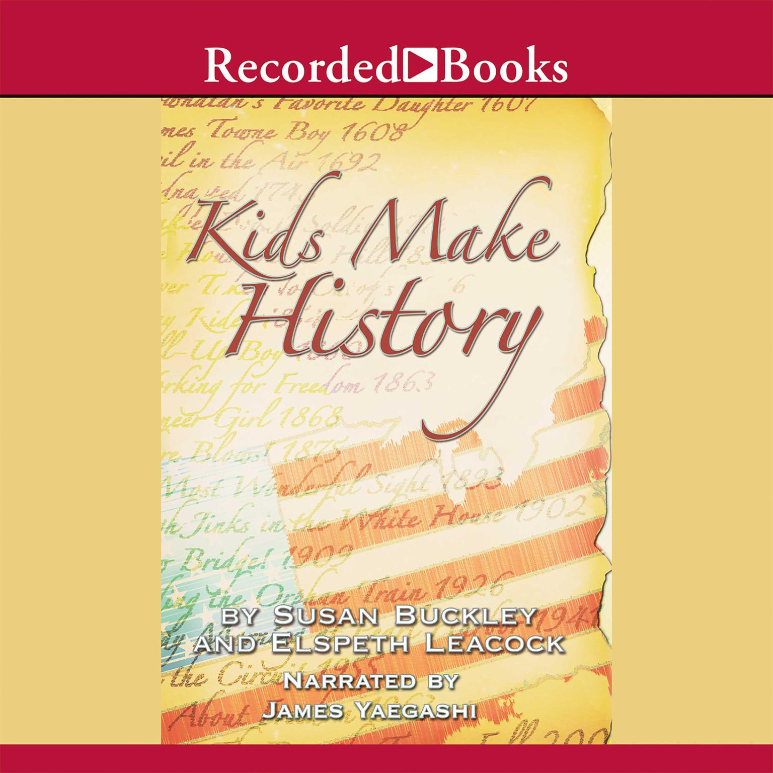 Printable Kids Make History: A New Look at America's History Audiobook Cover Art